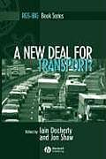 A New Deal for Transport: The UK's Struggle with the Sustainable Transport Agenda