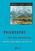 Philosophy The Big Questions