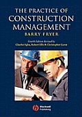 The Practice of Construction Management