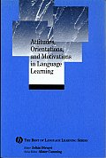 Attitudes, Orientations, and Motivations in Language Learning