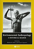 Environmental Anthropology : a Historical Reader (07 Edition)