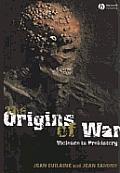 Origins Of War Violence In Prehistory