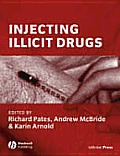 Injecting Illicit Drugs (05 Edition)