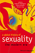 A Global History of Sexuality: The Modern Era