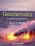 Introduction to Geochemistry by Kula Misra
