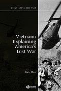 Vietnam : Explaining America's Lost War (08 Edition)