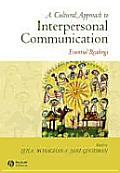 Cultural Approach To Interpersonal Communication : Essential Readings (07 - Old Edition) Cover