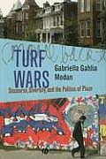Turf Wars: Discourse, Diversity, and the Politics of Place (New Directions in Ethnography) Cover