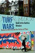 Turf Wars: Discourse, Diversity, and the Politics of Place