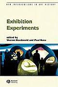 Exhibition Experiments (New Interventions in Art History) Cover