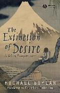 Extinction of Desire : a Tale of Enlightenment (07 Edition)