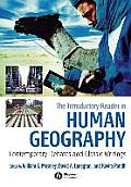 Introductory Reader in Human Geography Contemporary Debates & Classic Writings