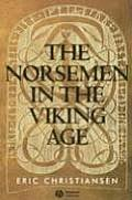 Norseman in the Viking Age (02 Edition)