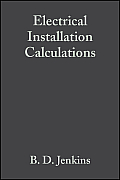Electrical Installation Calculations: For compliance with BS 7671: 2001 (The Wiring Regulations)
