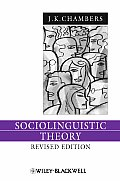Sociolinguistic Theory: Linguistic Variation and Its Social Significance