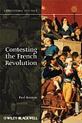 Contesting The French Revolution (09 Edition) by Hanson