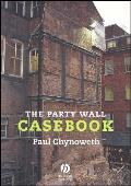 The Party Wall Casebook - Paperback Reissue