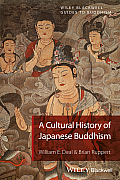 Buddhism in Japan: A Cultural History (Wiley-Blackwell Guides to Buddhism)