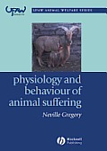 Physiology and Behaviour of Animal Suffering