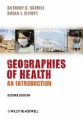 Geographies of Health (2ND 09 Edition)