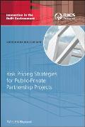 Innovation in the Built Environment #4: Risk Pricing Strategies for Public-Private Partnership Projects