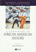 A Companion To African American History (Blackwell Companions To American History) by Jr. Alton Hornsby