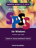 A Crash Course in SPSS for Windows: Updated for Versions 14,15, and 16