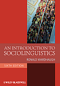 Introduction To Sociolinguistics (6TH 10 Edition)