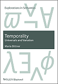 Temporality: Universals and Variation (Explorations in Semantics)