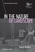 In the Nature of Landscape: Cultural Geography on the Norfolk Broads (Rgs-Ibg Book)