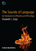 Sounds Of Language An Introduction To Phonetics & Phonology