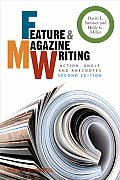 Feature & Magazine Writing Action Angle & Anecdotes