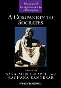 A Companion To Socrates (Blackwell Companions To Philosophy) by Sara Ahbel-rappe
