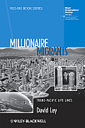 Rgs-Ibg Book #34: Millionaire Migrants: Trans-Pacific Life Lines