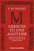 New Directions in Aesthetics #9: Mirrors to One Another: Emotion and Value in Jane Austen and David Hume Cover