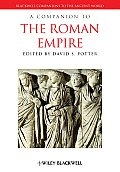 A Companion To The Roman Empire (Blackwell Companions To The Ancient World) by David S. Potter