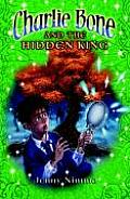 Children of the Red King 05 Charlie bone & the Hidden King uk