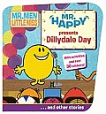 Mr Happy Presents Dillydale Day &amp; Other Stories Cover