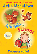 Animals in School: Two Stories in One! (Red Bananas)