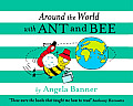 Around the World with Ant and Bee (Ant & Bee)