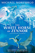 The White Horse of Zennor and Other Stories