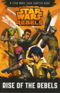 Rise of the Rebels: a Star Wars Rebels