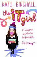 The It Girl: Superstar Geek