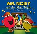 Mr Noisy and the Silent Night