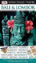 Eyewitness Travel Guide. Bali and Lambok