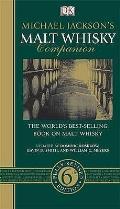 Michael Jacksons Malt Whisky Companion 6th Edition