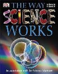 Way Science Works