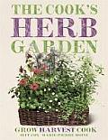 Cooks Herb Garden Grow Harvest Cook
