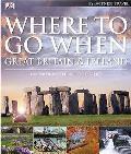 Eyewitness Where To Go When: Great Britain & Ireland