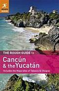 Cancun & the Yucatan 3rd Edition